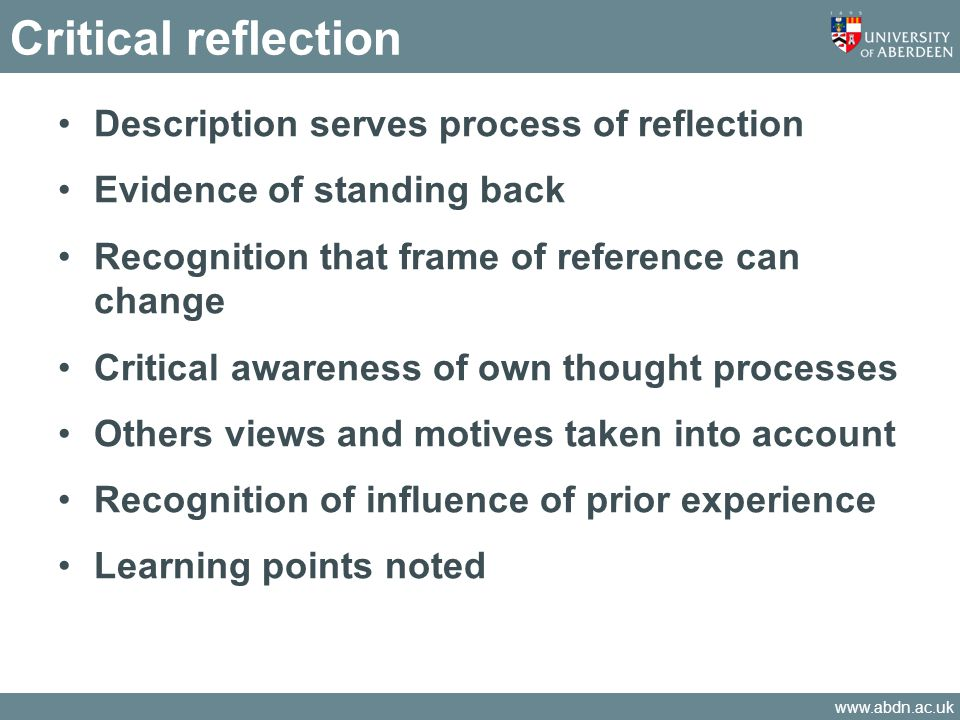 Critical reflection Description serves process of reflection