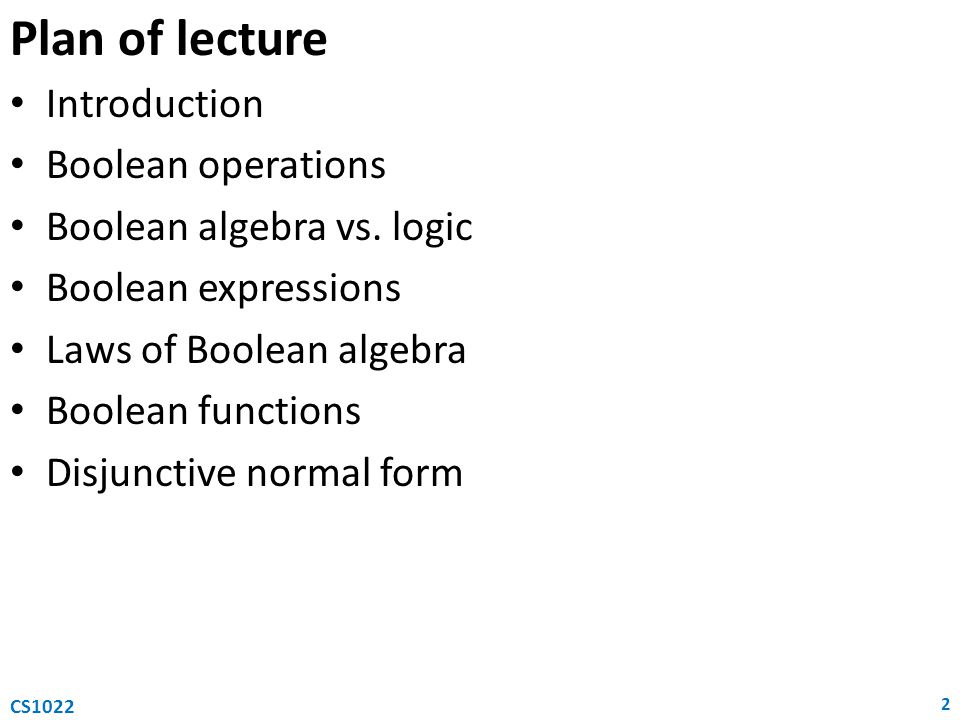 Plan of lecture Introduction Boolean operations