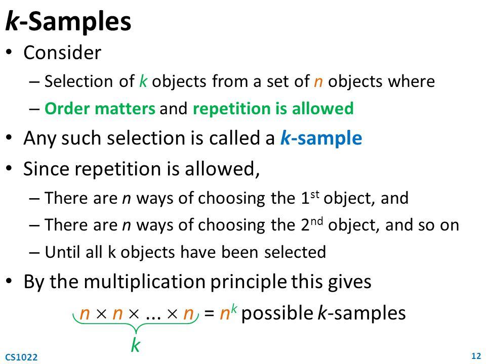 n  n  ...  n = nk possible k-samples
