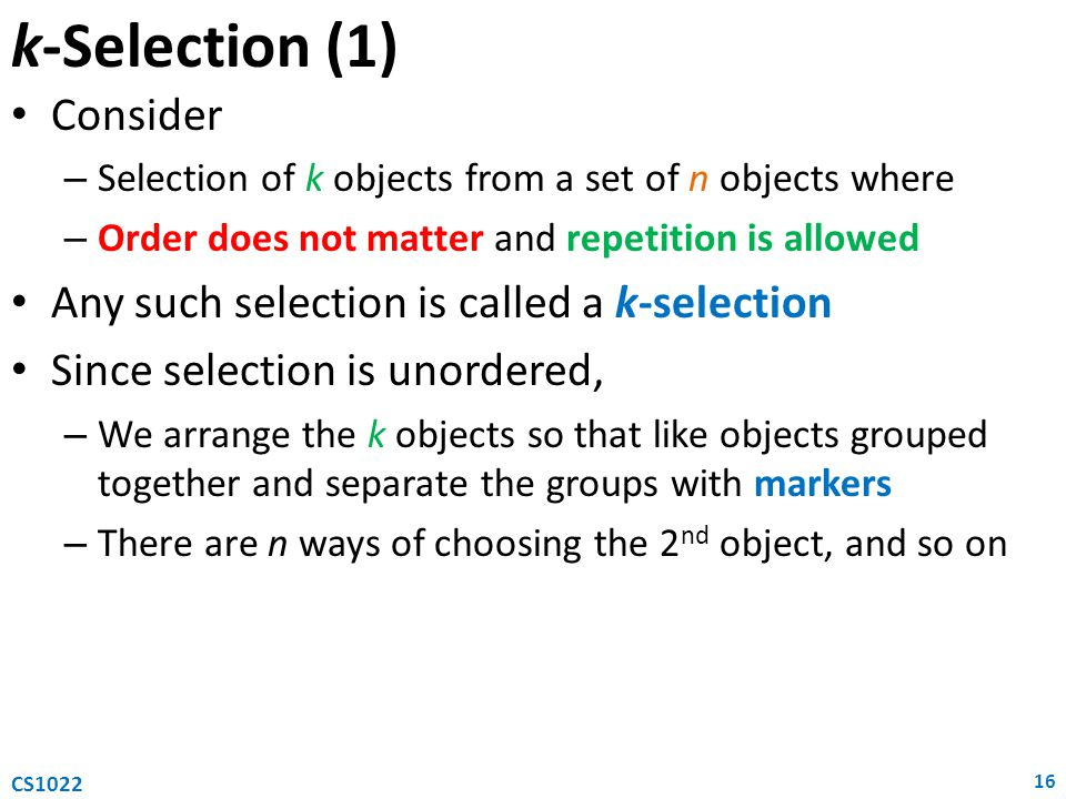 k-Selection (1) Consider Any such selection is called a k-selection