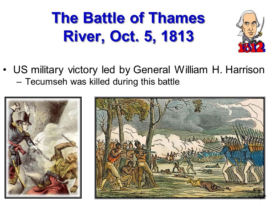 The Battle of Thames River, Oct. 5, 1813