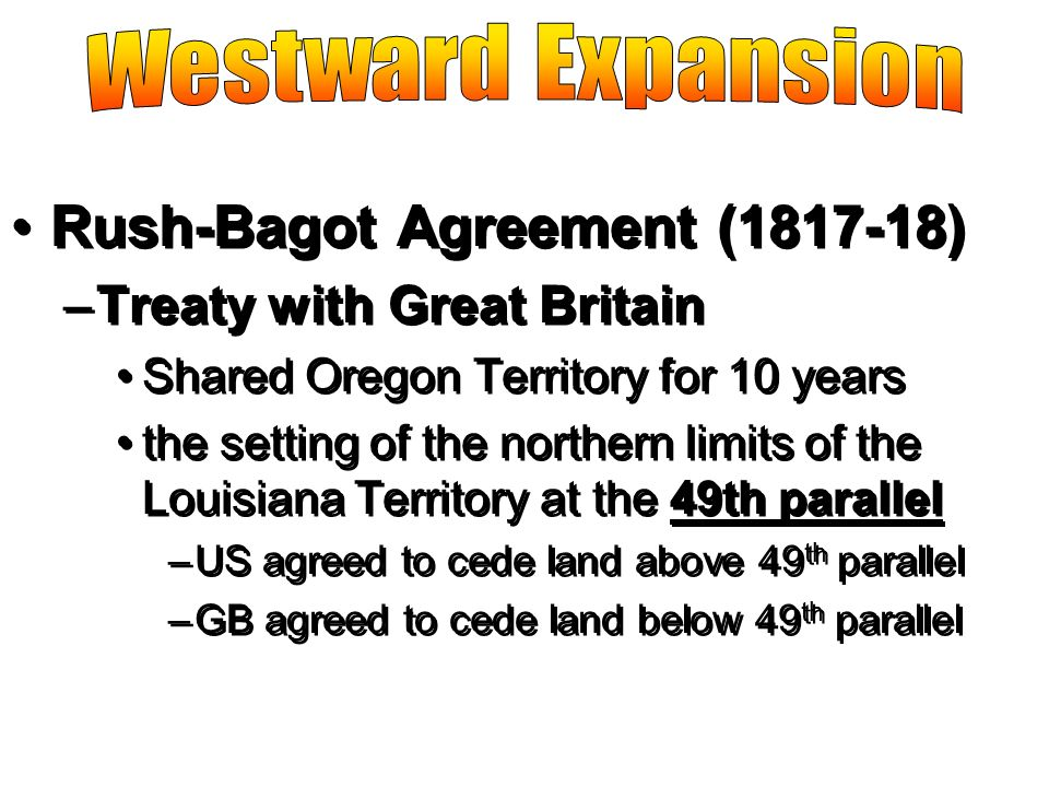 Rush-Bagot Agreement (1817-18)