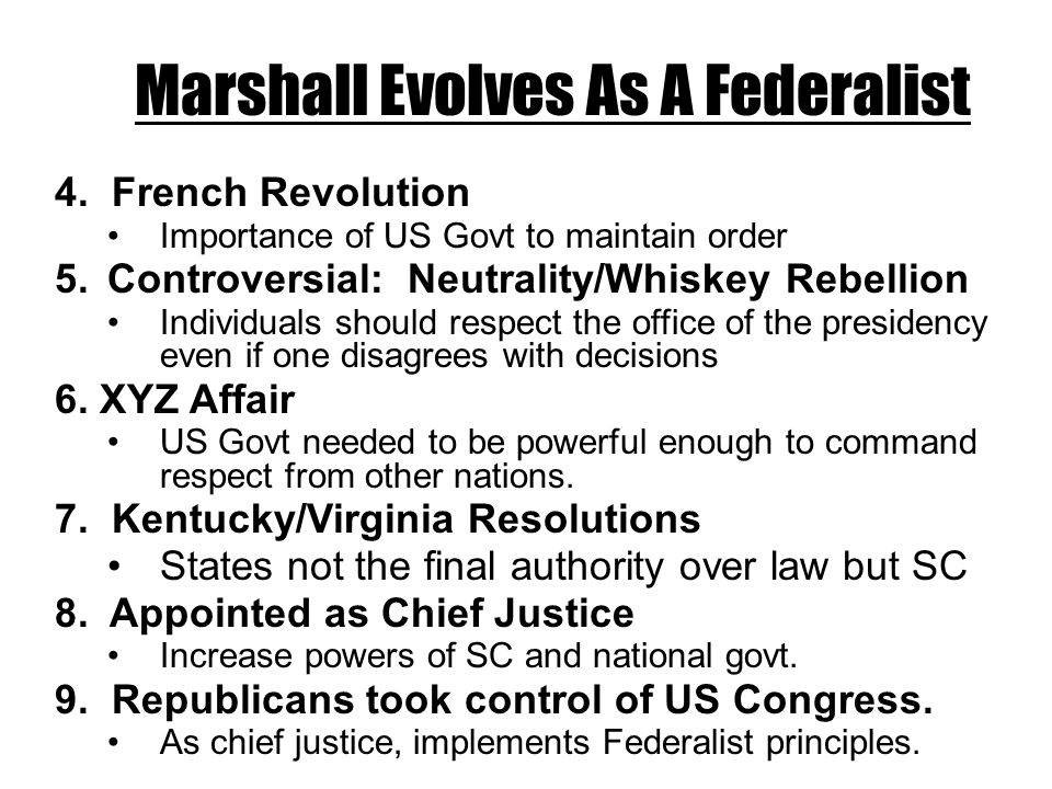 Marshall Evolves As A Federalist