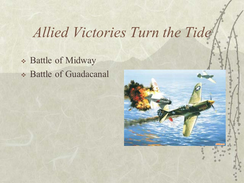 Allied Victories Turn the Tide