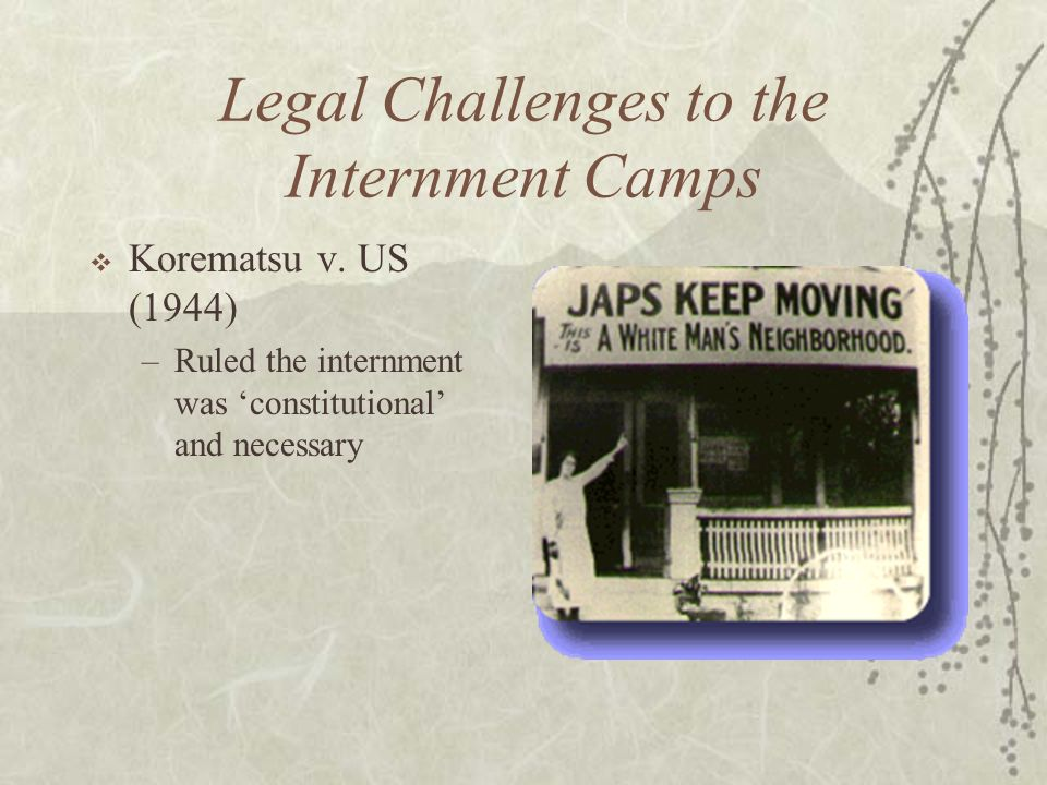 Legal Challenges to the Internment Camps
