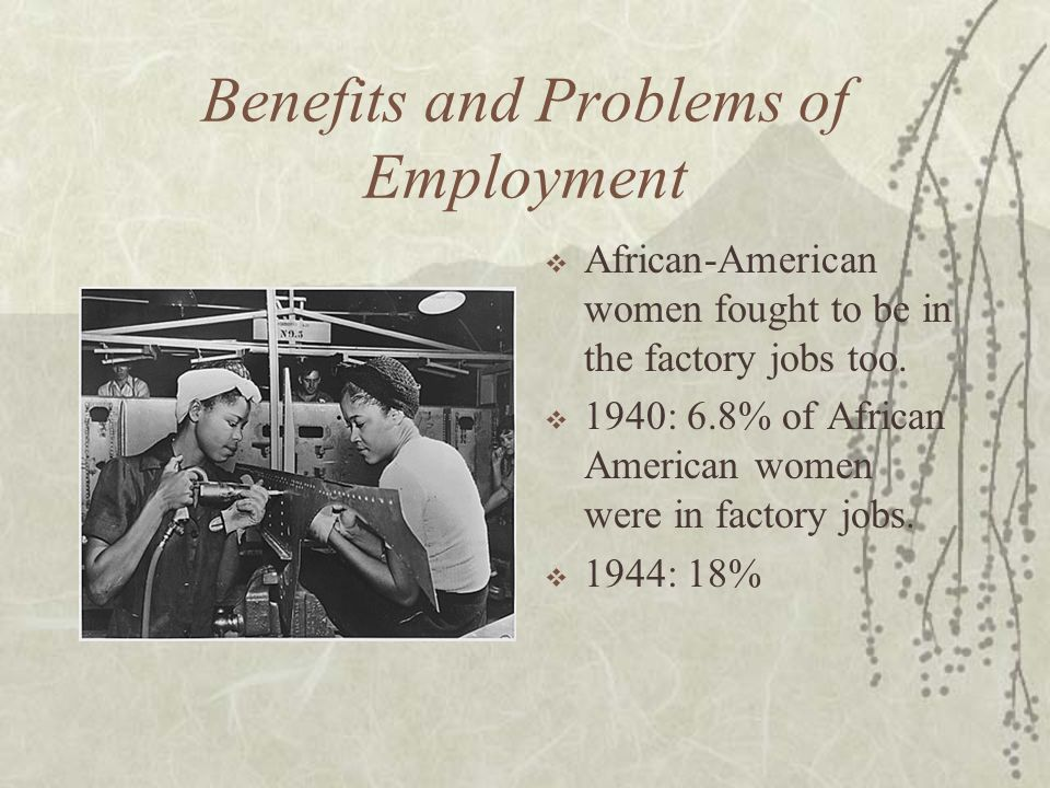 Benefits and Problems of Employment