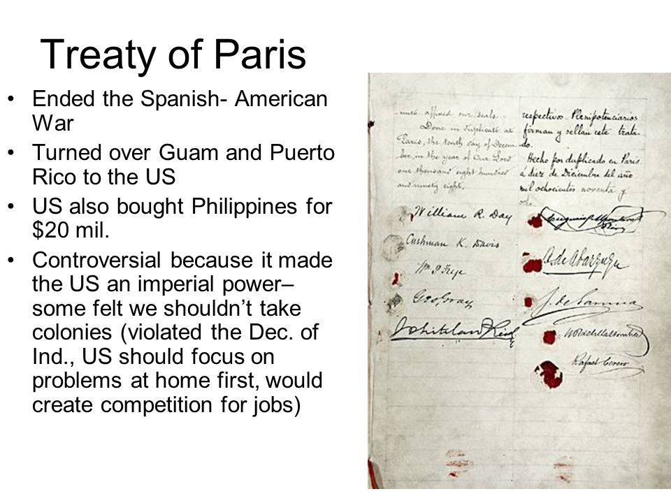 Treaty of Paris Ended the Spanish- American War