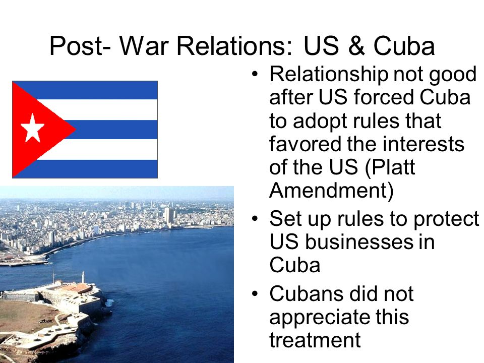 Post- War Relations: US & Cuba