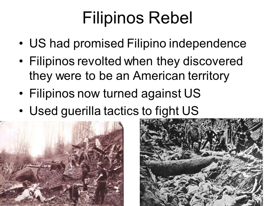 Filipinos Rebel US had promised Filipino independence