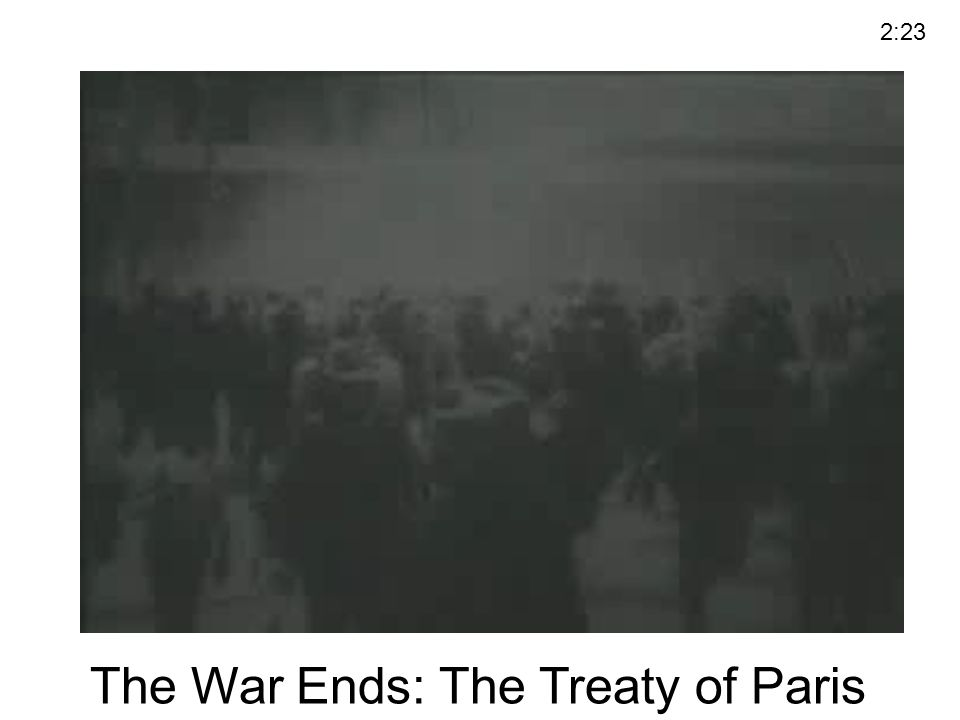The War Ends: The Treaty of Paris