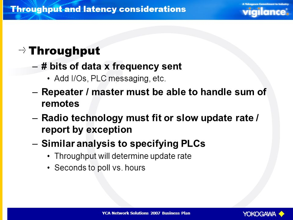 Throughput and latency considerations