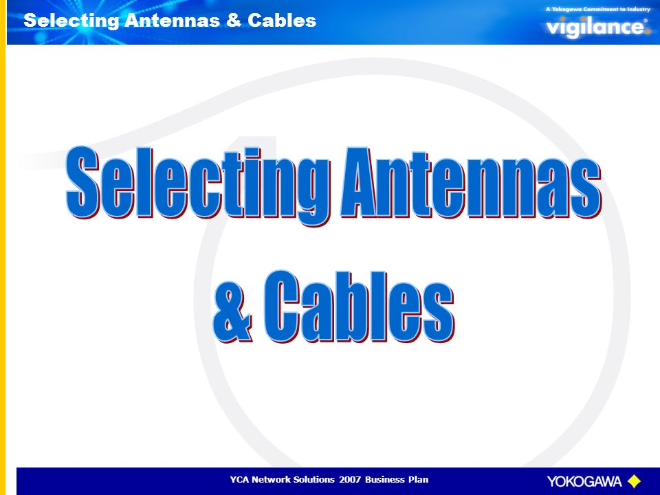 Selecting Antennas & Cables