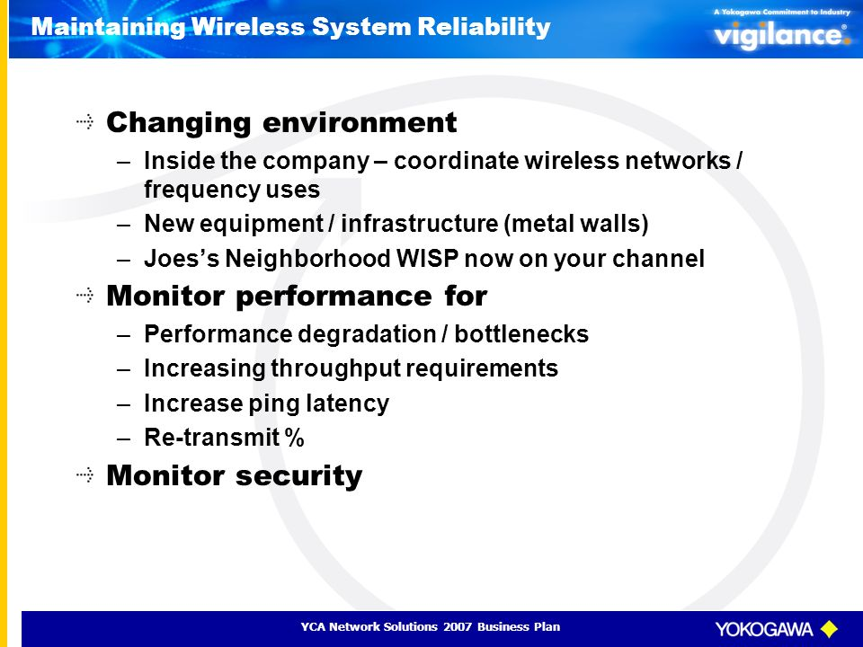 Maintaining Wireless System Reliability