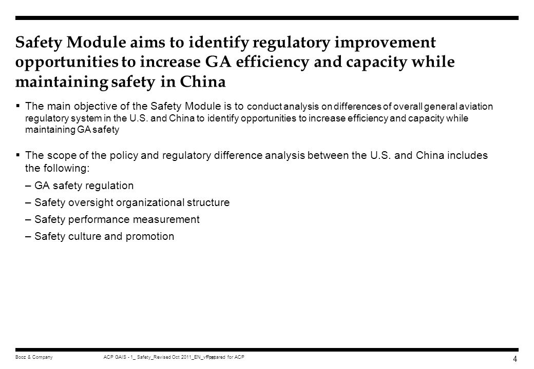 Safety Module aims to identify regulatory improvement opportunities to increase GA efficiency and capacity while maintaining safety in China