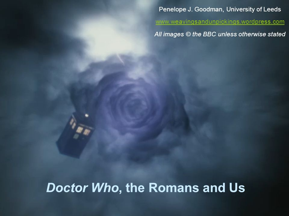 Doctor Who, the Romans and Us
