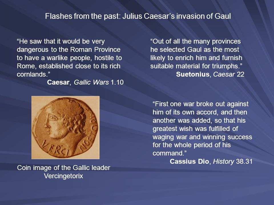 Flashes from the past: Julius Caesar's invasion of Gaul