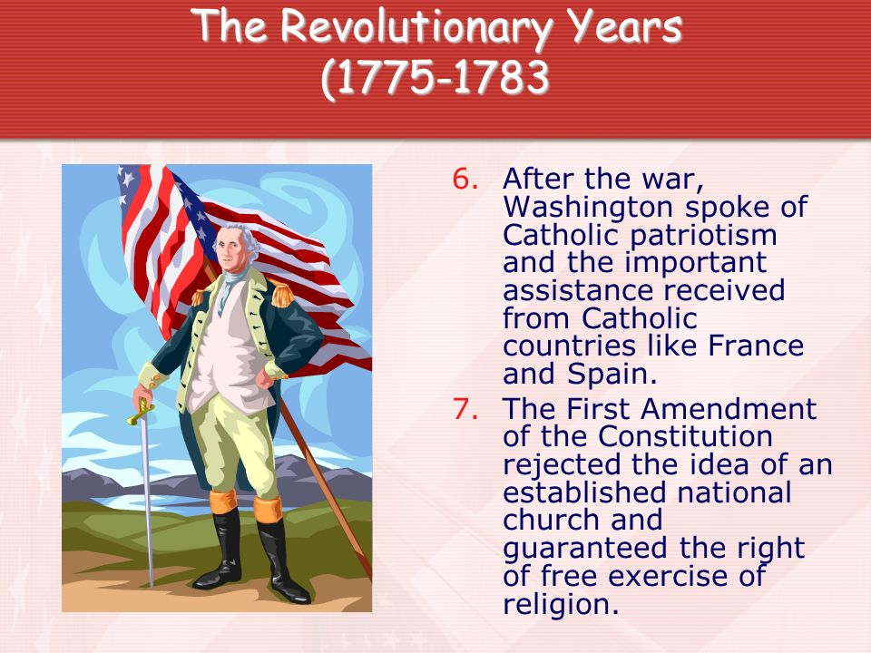 The Revolutionary Years (1775-1783