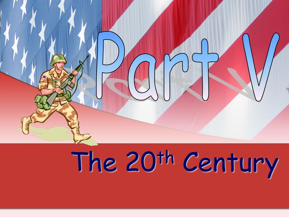 Part V The 20th Century