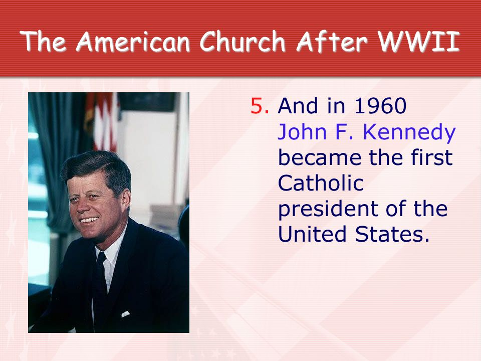 The American Church After WWII