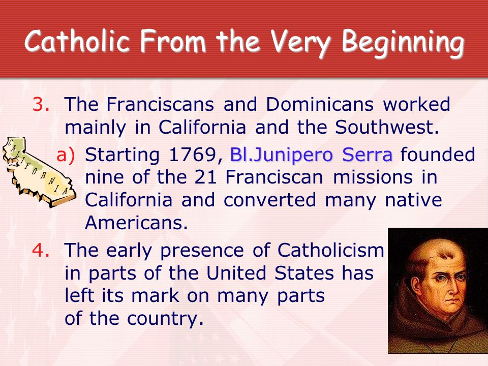 Catholic From the Very Beginning