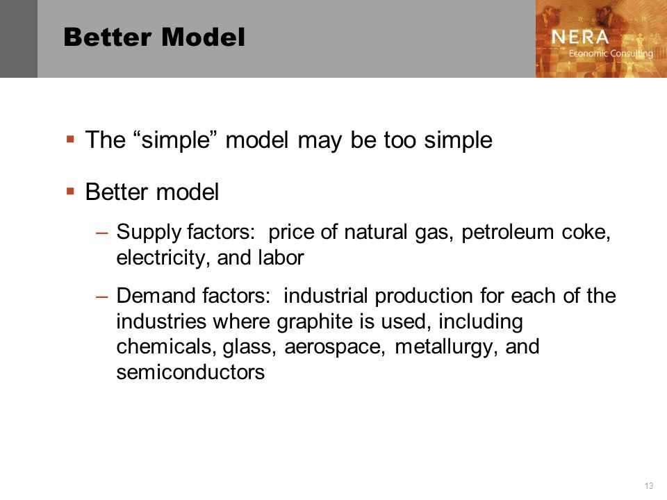 Better Model The simple model may be too simple Better model