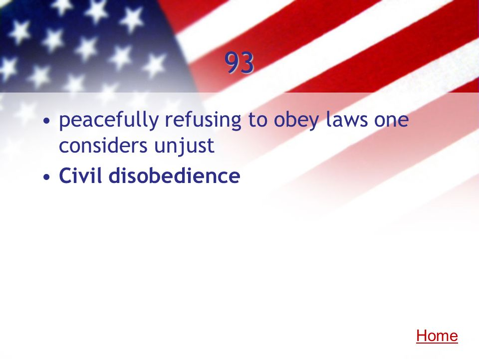 93 peacefully refusing to obey laws one considers unjust