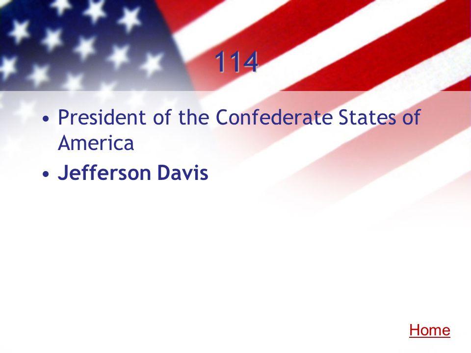 114 President of the Confederate States of America Jefferson Davis