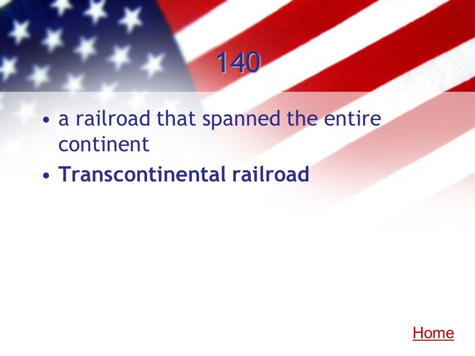140 a railroad that spanned the entire continent