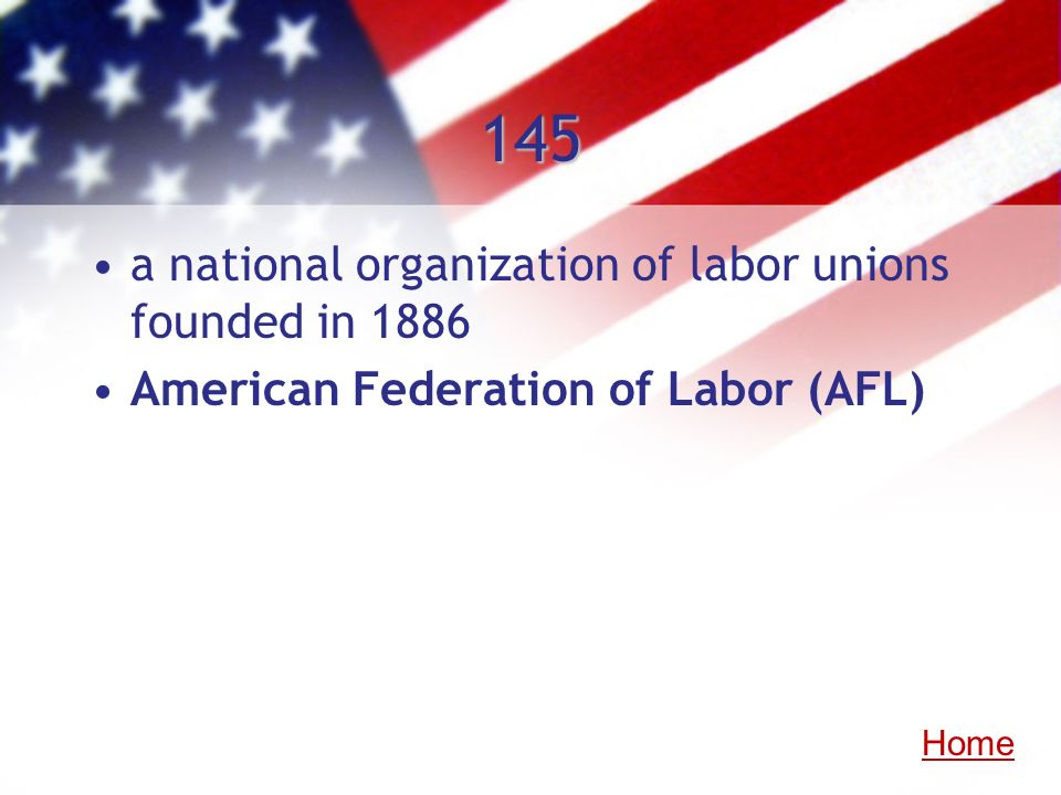 145 a national organization of labor unions founded in 1886