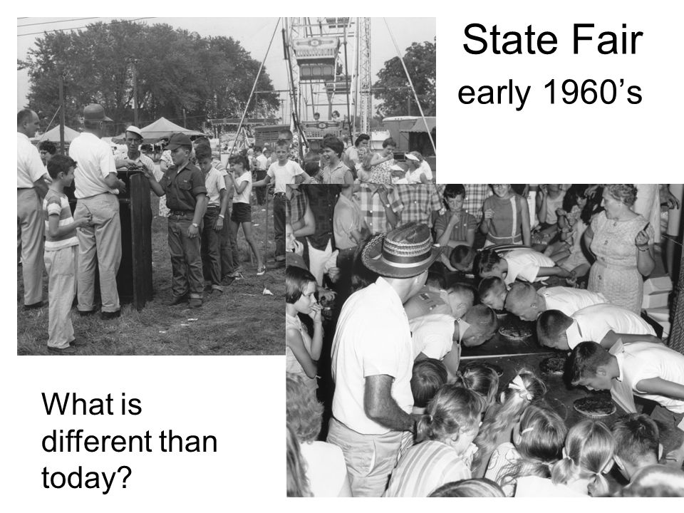 State Fair early 1960's What is different than today