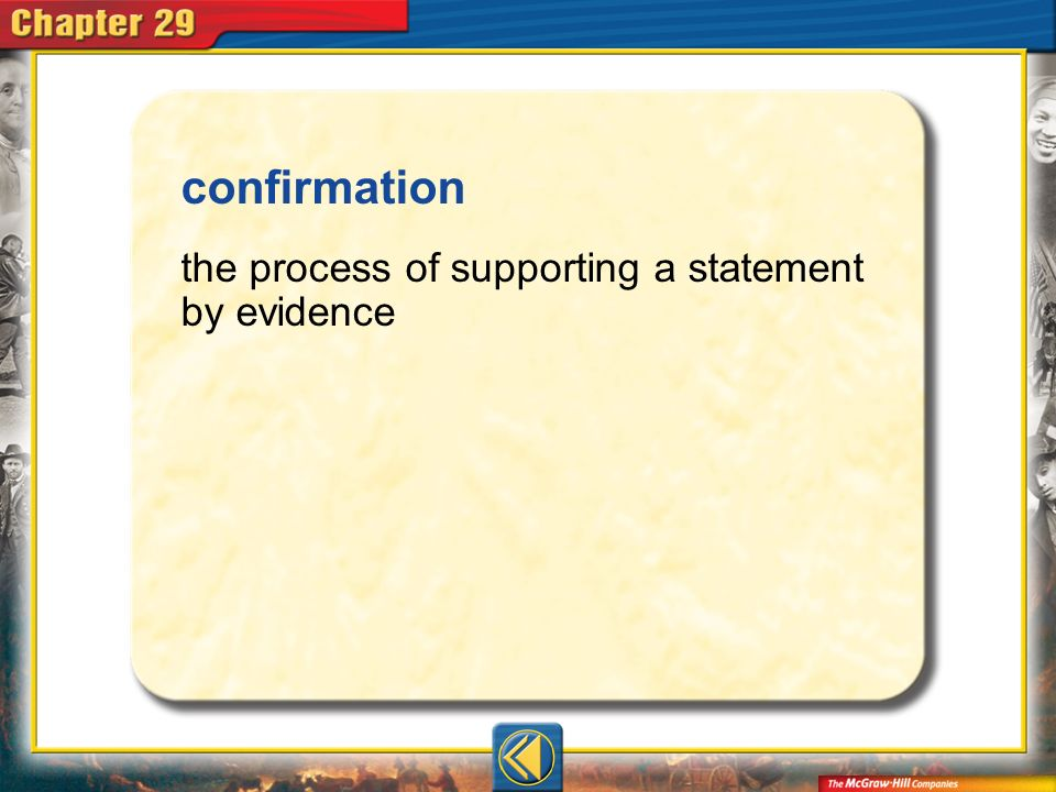 confirmation the process of supporting a statement by evidence Vocab9