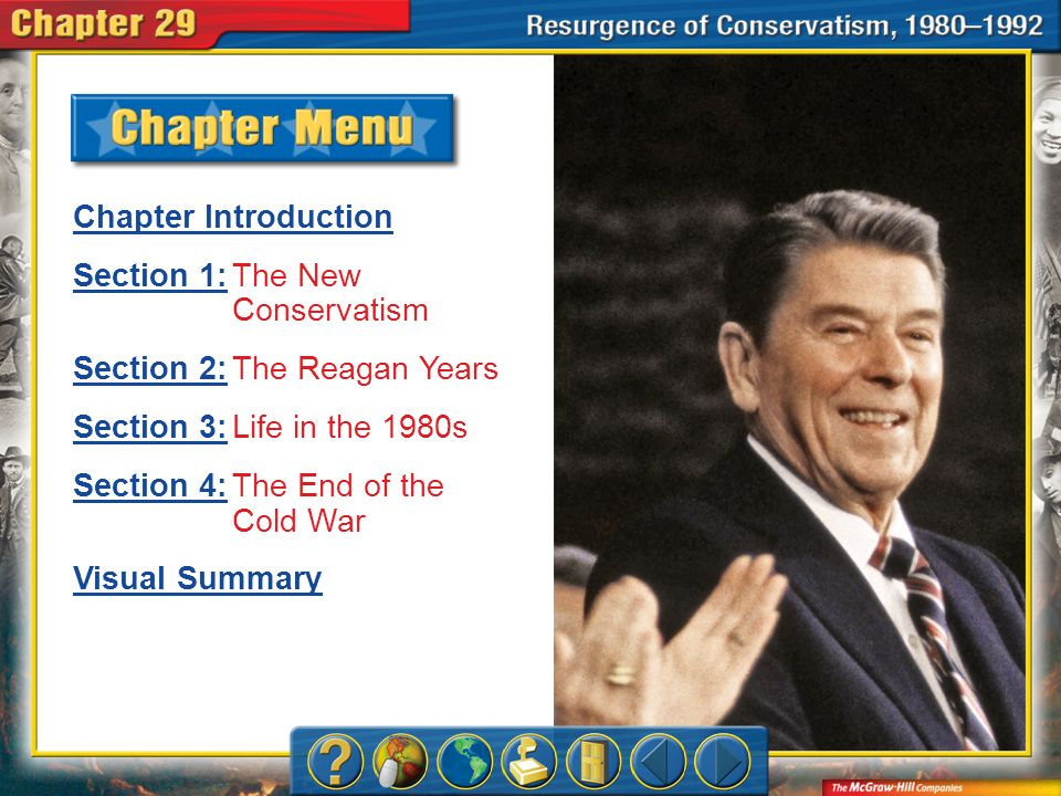 Section 1: The New Conservatism Section 2: The Reagan Years