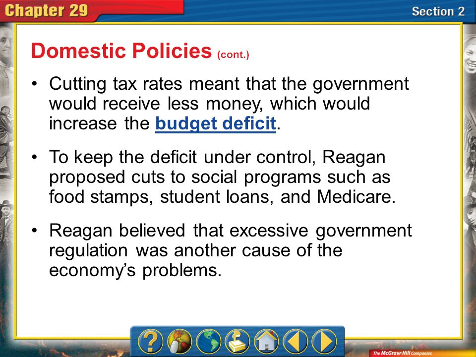Domestic Policies (cont.)