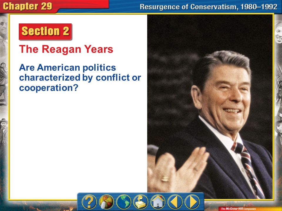 The Reagan Years Are American politics characterized by conflict or cooperation Chapter Intro 2