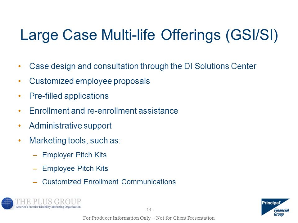 Large Case Multi-life Offerings (GSI/SI)
