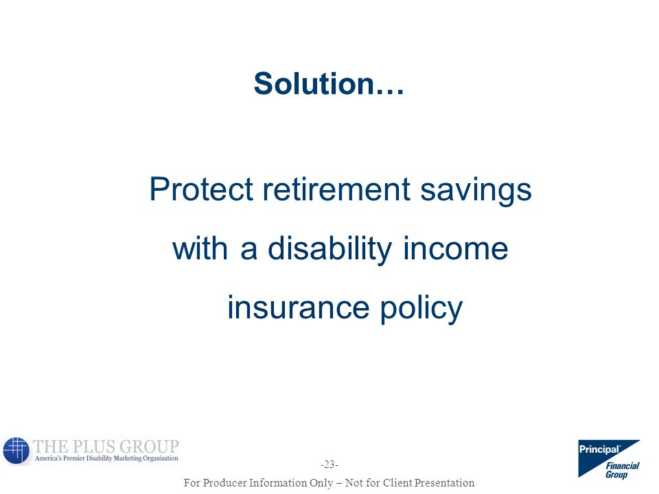 Protect retirement savings with a disability income insurance policy