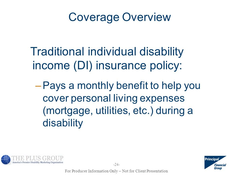 Traditional individual disability income (DI) insurance policy:
