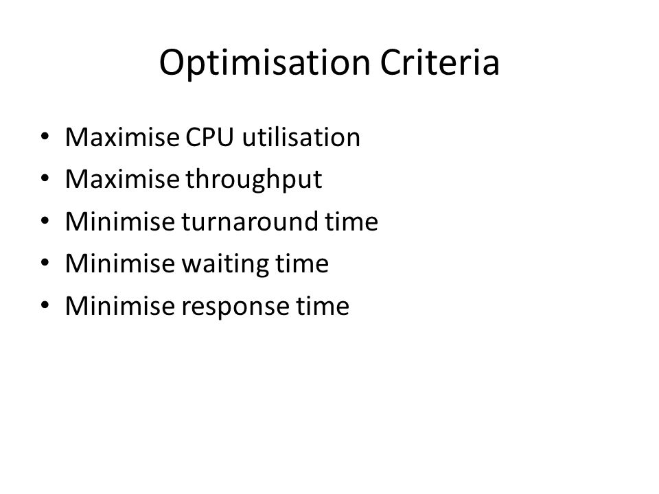 Optimisation Criteria