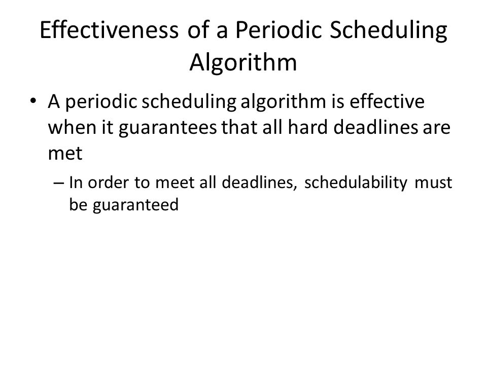 Effectiveness of a Periodic Scheduling Algorithm