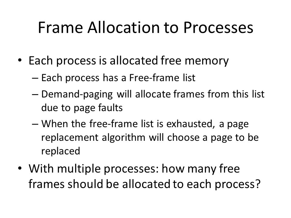 Frame Allocation to Processes