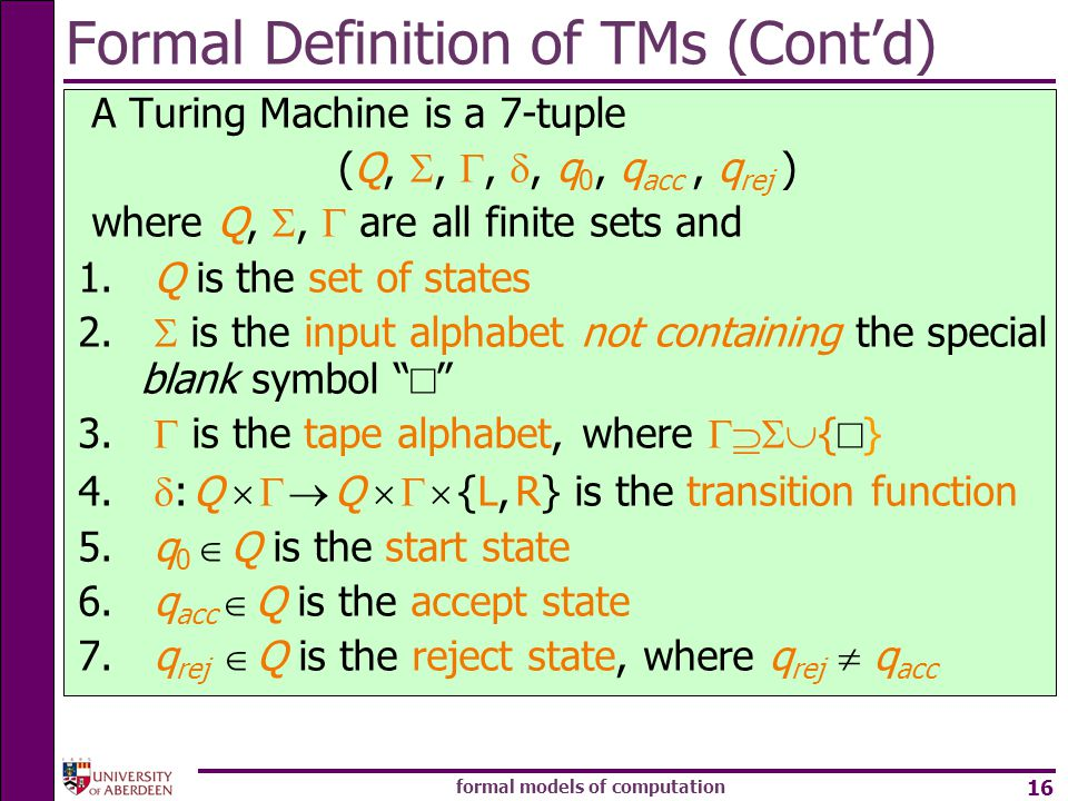Formal Definition of TMs (Cont'd)