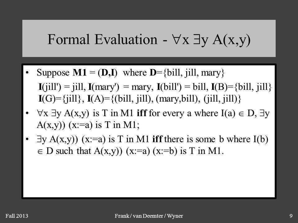 Formal Evaluation - x y A(x,y)