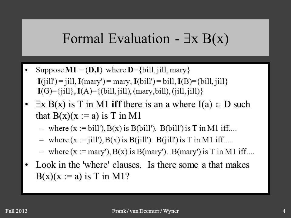 Formal Evaluation - x B(x)