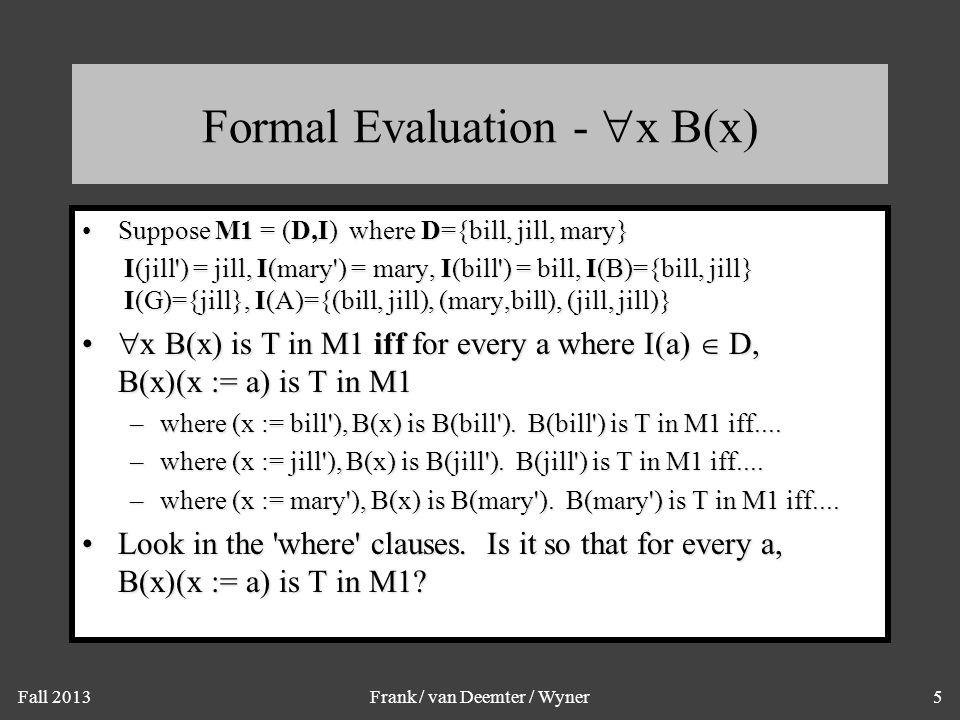 Formal Evaluation - x (G(x)  B(x))