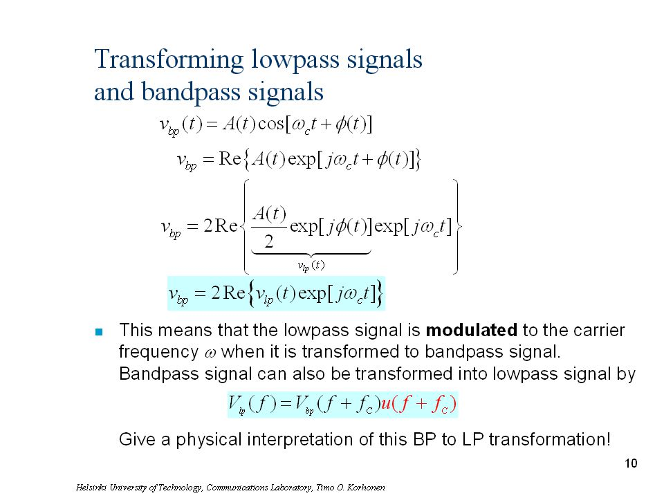 Transforming lowpass signals and bandpass signals