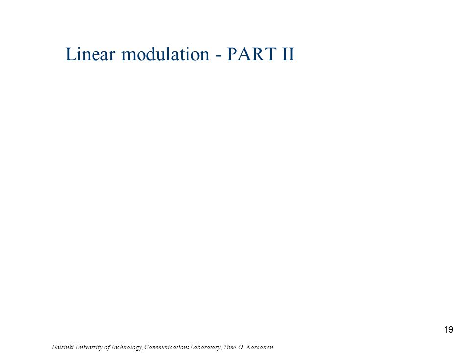 Linear modulation - PART II