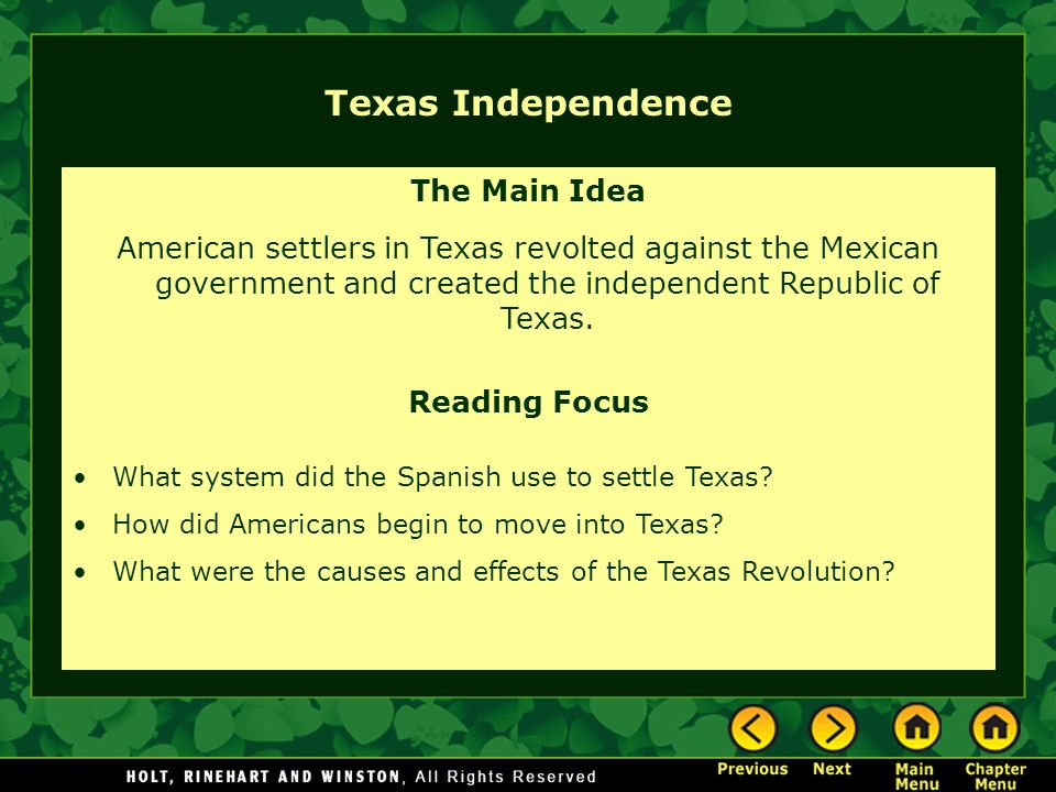 Texas Independence The Main Idea