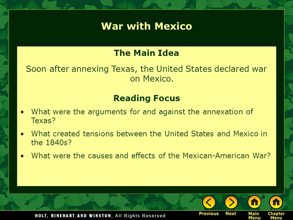 Soon after annexing Texas, the United States declared war on Mexico.