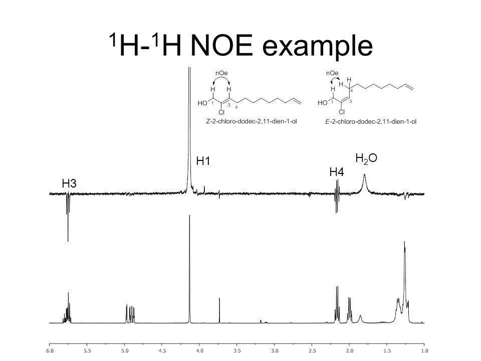 1H-1H NOE example H1 H2O H4 H3