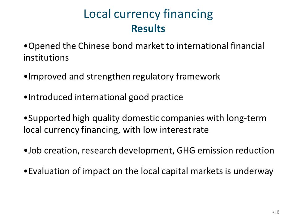 Local currency financing Results